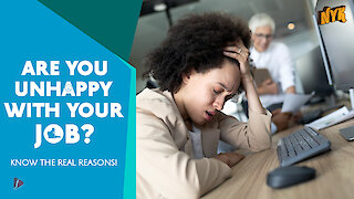 4 reasons you are unhappy at work