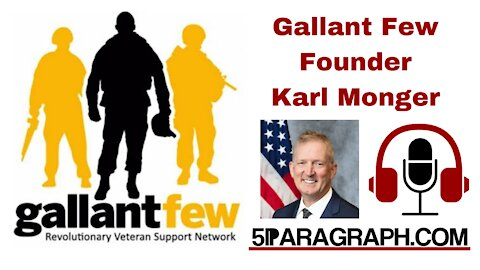Gallant Few Founder - Karl Monger