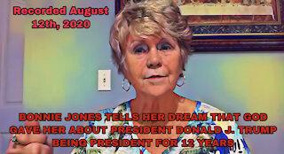 PROPHETIC WORD FROM BONNIE JONES, PRESIDENT TRUMP 8 MORE YEARS