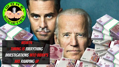 WS#74 Timing Is Everything, Investigations Into Biden's Are Ramping Up, Call Ins