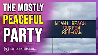 The Mostly Peaceful Miami Parties