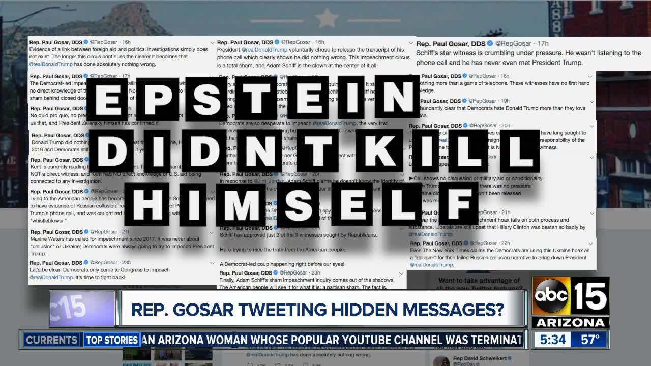 Rep. Gosar tweeting hidden messages about Epstein?