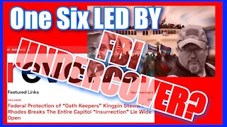 REVOLVER FBI INFILTRATED OATH KEEPERS ON 1 6