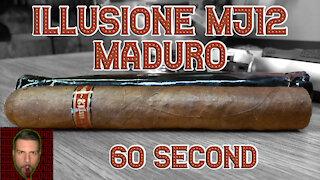60 SECOND CIGAR REVIEW - Illusione MJ12 Maduro - Should I Smoke This
