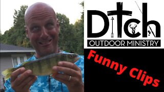 Funny clips from Ditch Outdoor Ministry