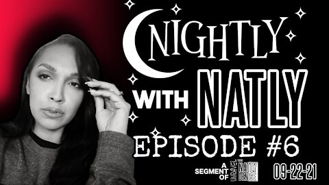 Nightly with Natly 09-22-21   Unravel