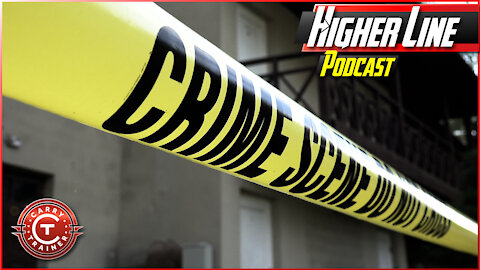 Things that Get You Put in Jail for Self Defense | Higher Line Podcast #151