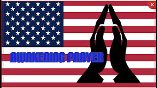 A Prayer For Our Nation and The Great Awakening