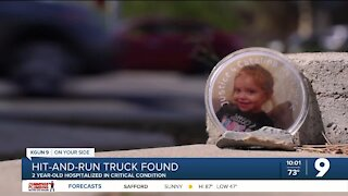 Hit-and-run truck found; 2 year-old in critical condition