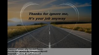 Thanks for ignore me [Quotes and Poems]