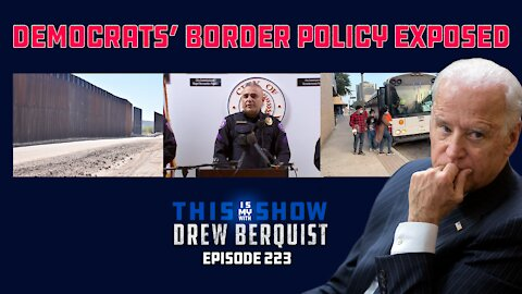 TX Police Dept. Exposes Democrat Border Policy In Press Conf, COVID Pouring Over Border | Ep 223