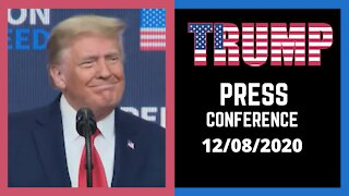 PRESIDENT DONALD TRUMP/12-08-2020/NEW PRESS CONFERENCE
