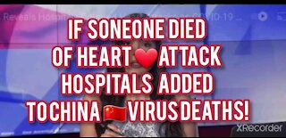HEART ❤ATTACKS WERE COUNTED AS 🇨🇳VIRUS DEATHS