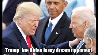 Trump: Joe Biden is my dream opponent for 2020