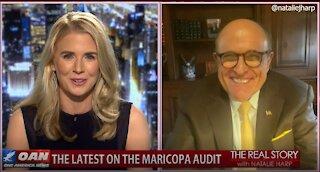 The Real Story - OANN Maricopa Latest with Rudy Giuliani