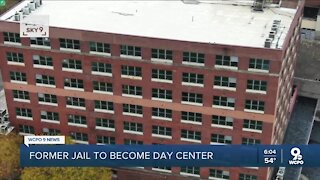 Former Cincinnati jail to become day center for people experiencing homelessness