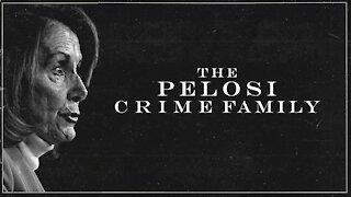 Pelosi Crime Family