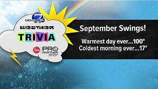 Weather trivia: September temperature swings