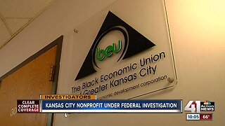 Black Economic Union of Greater KC under federal investigation