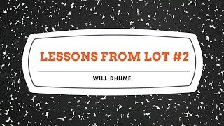 Lessons From Lot #2