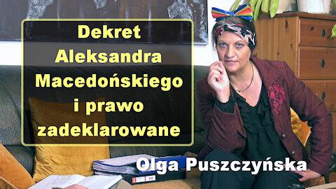 Dekret Aleksandra Macedońskiego i prawo zadeklarowane - Olga Puszczyńska