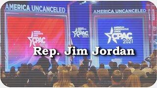 CPAC 2021 * Rep. Jim Jordan