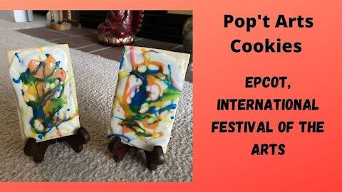 Pop't Arts Cookies, Epcot's Int'l Festival of the Arts
