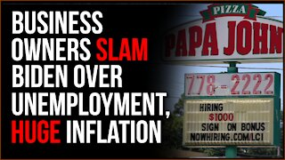 Small Business Owners SLAM Biden Over Unemployment, Massive Inflation