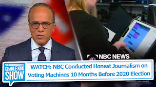 WATCH: NBC Conducted Honest Journalism on Voting Machines 10 Months Before 2020 Election