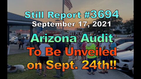 Arizona Audit To Be Unveiled Sept. 24th!!, 3694