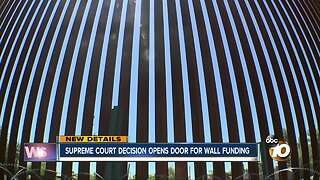 Supreme Court decision opens door for wall funding