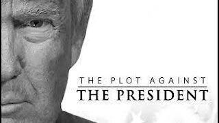 The Plot Against the President./