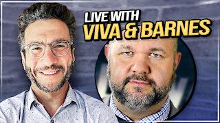 Ep. 84 Viva & Barnes LIVE! What a Week!