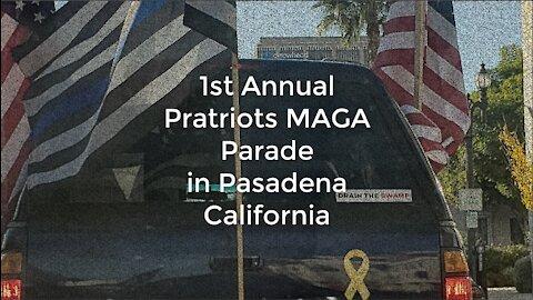 1st Annual Patriots MAGA Parade in Pasadena California 2021