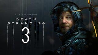 Death Stranding | PC | Part 3