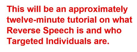 What's Reverse Speech & Who Are Targeted Individuals? Plz show ur support by SHARING WIDELY ❤️👍🔴
