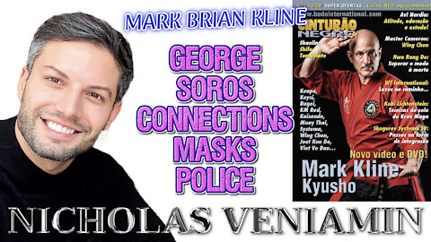 Mark Brian Kline Discusses George Soros Connections, Masks and Police with Nicholas Veniamin