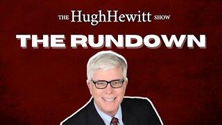 "Hugh Hewitt's ""The Rundown"" March 25th, 2021"