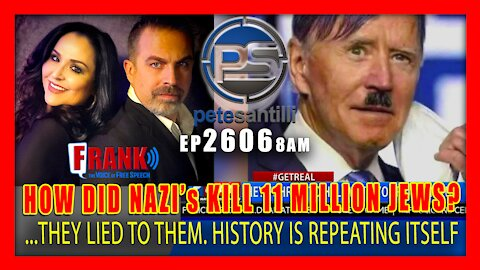EP 2606-8AM HOW DID A SMALL NUMBER OF NAZI's KILL 11 MILLION JEWS? ...THEY LIED TO THEM