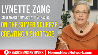 Lynette Zang & Dustin Nemos On The Silver Squeeze Creating a Shortage