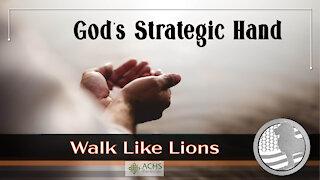 """God's Strategic Hand"" Walk Like Lions Christian Daily Devotion with Chappy Dec 8, 2020"