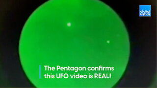 The Pentagon confirms this UFO video is REAL!