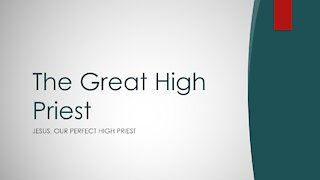 Hebrews Chapter 5 - The Great High Priest