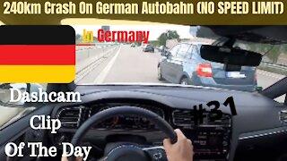 Dashcam Clip Of The Day #31 - World Dashcam - 240KM Side Swipe On German Autobahn