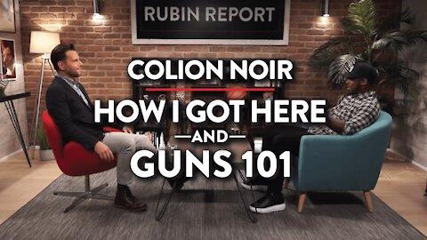 Do You Really Understand Guns? | Colion Noir | GUNS | Rubin Report