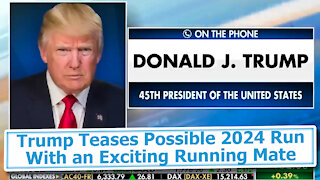 Trump Teases Possible 2024 Run With an Exciting Running Mate