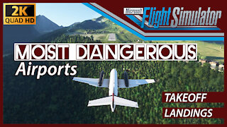 The 6 Most Dangerous Airports in Flight Simulator 2020
