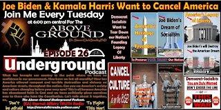 Episode 26 - Joe Biden and Kamala Harris Want to Cancel America