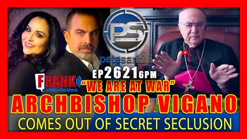 """EP 2621 6PM WOW! ARCHBISHOP VIGANO CALLS OUT THE POPE & JESUITS - """"MASONIC INSPIRATION"""""""