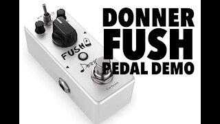 Donner Fush Pedal Demo